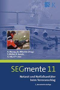 Notarzt und Notfallsanitäter beim Terroranschlag: SEGmente 11 – Rezension