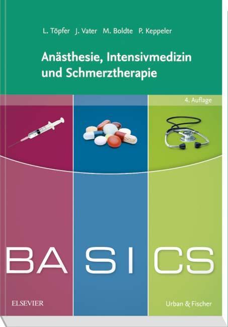 BASICS Anästhesie, Intensivmedizin und Schmerztherapie – Rezension