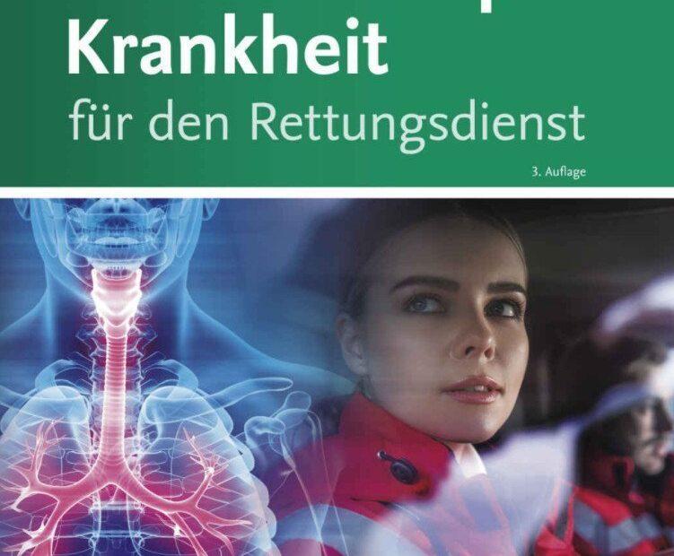 Mensch Körper Krankheit für den Rettungsdienst