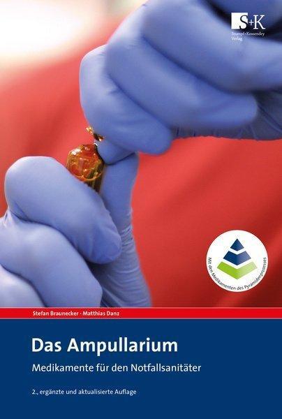 Das AmpullariumMedikamente für den Notfallsanitäter