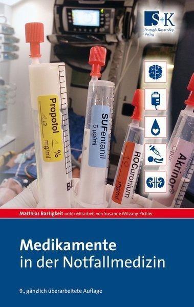 Medikamente in der Notfallmedizin aus dem SK Verlag