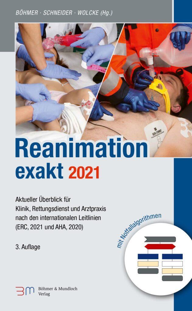 Reanimation exakt 2021 nach Leitlinien des ERC / AHA