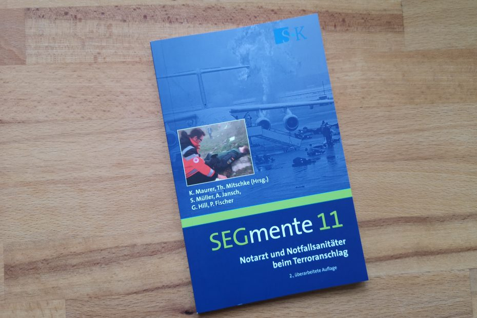 SEGmente 11 - Notarzt und Notfallsanitäter beim Terroranschlag SK Verlag