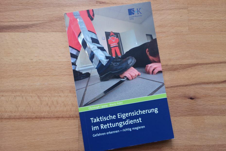 Taktische Eigensicherung im Rettungsdienst SK Verlag